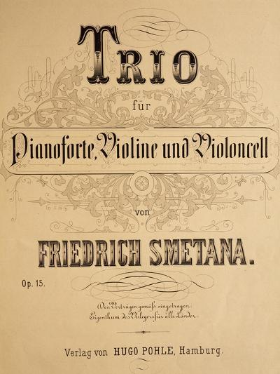 Title Page of Score for Trio for Piano, Violin and Cello, Opus 15-Bedrich Smetana-Giclee Print
