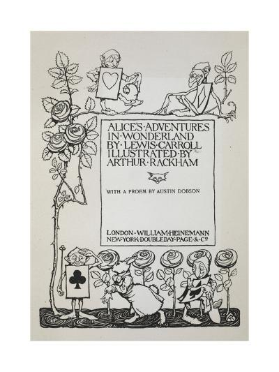 Title Page With a Rose Bush, the White Rabbit and Men Dressed As Cards-Arthur Rackham-Giclee Print