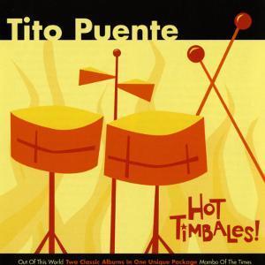 Tito Puente, Hot Timbales