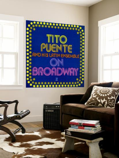 Tito Puente - On Broadway--Wall Mural