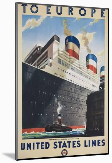 To Europe United States Lines Poster--Mounted Giclee Print
