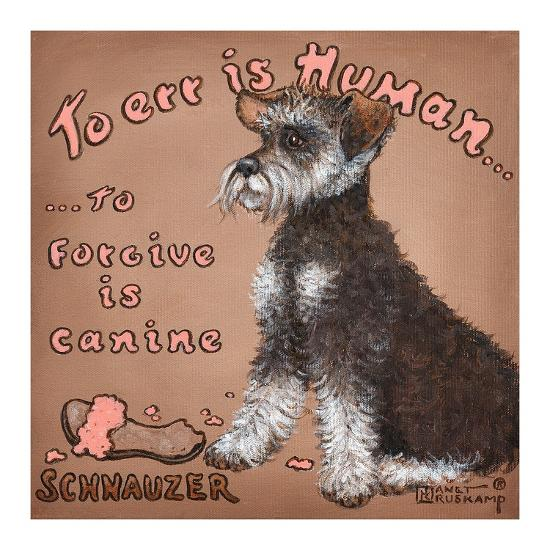 To Forgive Is Canine-Janet Kruskamp-Art Print