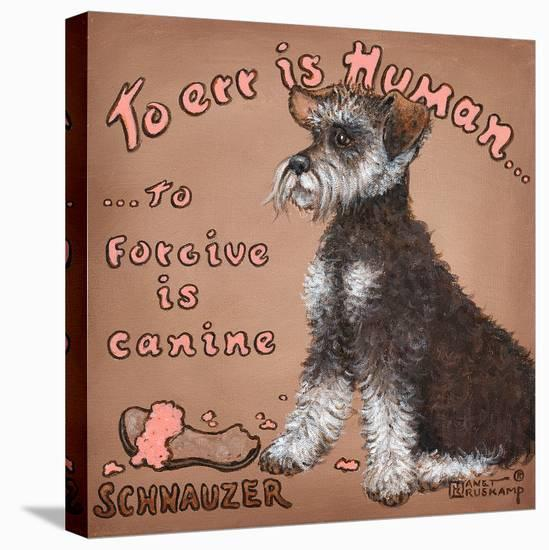 To Forgive Is Canine-Janet Kruskamp-Stretched Canvas Print