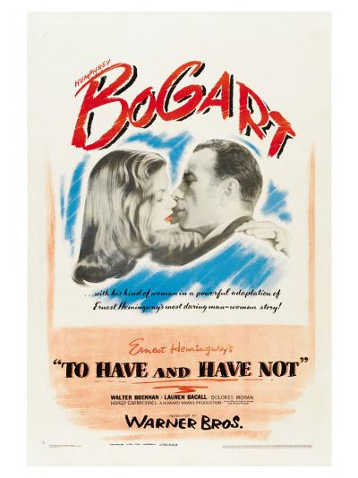 To Have and Have Not, 1944--Art Print