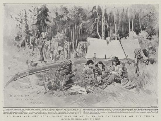To Klondyke and Back, Basket-Making at an Indian Encampment on the Yukon-Charles Edwin Fripp-Giclee Print