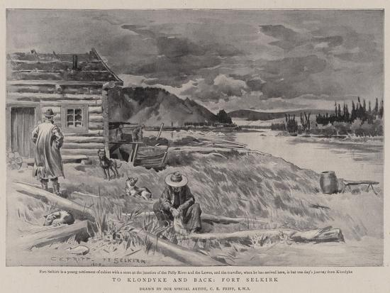 To Klondyke and Back, Fort Selkirk-Charles Edwin Fripp-Giclee Print