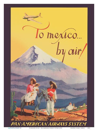 To Mexico by Air! - Pan American Airways System - Pico de Orizaba (Citlalt�tl) Mountain-Unknown-Art Print
