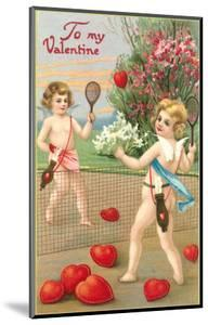 To My Valentine, Cupids Playing Tennis
