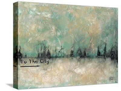 To the City-Britt Hallowell-Stretched Canvas Print