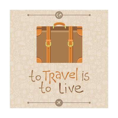 To Travel is to Live-venimo-Art Print