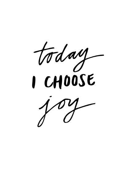 Today I Choose Joy-Brett Wilson-Art Print