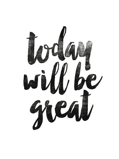 Today Will Be Great 2-Brett Wilson-Art Print