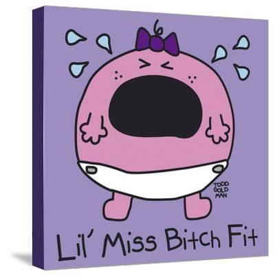 Lil Miss Bitch Fit