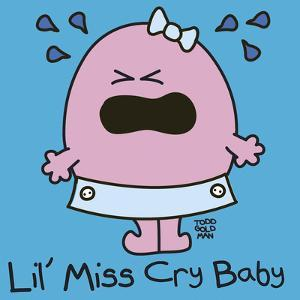 Lil Miss Cry Baby by Todd Goldman