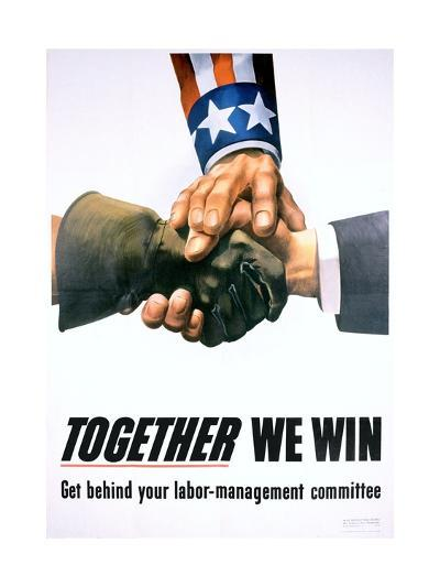 Together We Win Labor-Management Poster--Giclee Print