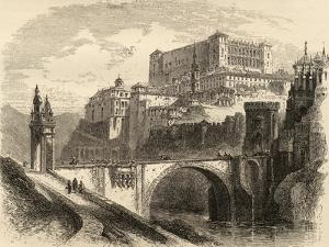 Toledo, Spain, Illustration from 'spanish Pictures' by the Rev. Samuel Manning