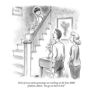 """""""A lot of very smart grownups are working on the Year 2000 problem, Adam. ?"""" - New Yorker Cartoon by Tom Chalkley"""
