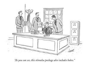 """As you can see, this stimulus package also includes babes."" - New Yorker Cartoon by Tom Cheney"