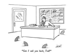 """Can I call you back, Ted?"" - New Yorker Cartoon by Tom Cheney"