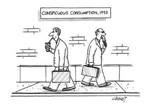Conspicuous Consumption, 1993 - New Yorker Cartoon by Tom Cheney