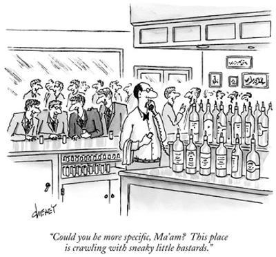 """Could you be more specific, Ma'am?  This place is crawling with sneaky li…"" - New Yorker Cartoon by Tom Cheney"