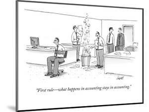 """First rule—what happens in accounting stays in accounting."" - New Yorker Cartoon by Tom Cheney"