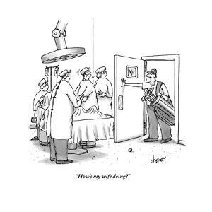 """How's my wife doing?"" - New Yorker Cartoon by Tom Cheney"
