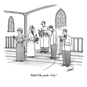 """Huh? Oh, yeah?I do."" - New Yorker Cartoon by Tom Cheney"