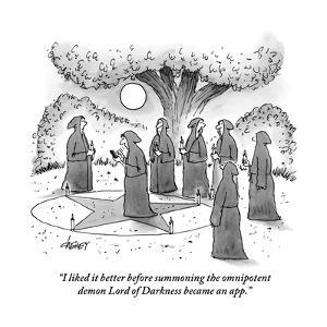 """I liked it better before summoning the omnipotent demon Lord of Darkness ?"" - New Yorker Cartoon by Tom Cheney"