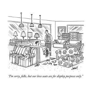 """I'm sorry, folks, but our love seats are for display purposes only."" - New Yorker Cartoon by Tom Cheney"