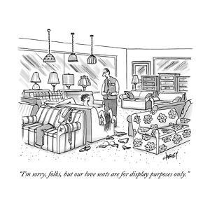"""""""I'm sorry, folks, but our love seats are for display purposes only."""" - New Yorker Cartoon by Tom Cheney"""