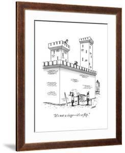 """""""It's not a siege?it's a flip."""" - New Yorker Cartoon by Tom Cheney"""