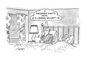 "Man sitting up in bed at night writing,thought bubble appears over his hea?"" - New Yorker Cartoon by Tom Cheney"