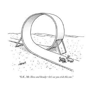 """O.K., Mr. Slow and Steady?let's see you stick this one."" - New Yorker Cartoon by Tom Cheney"