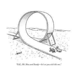 """""""O.K., Mr. Slow and Steady?let's see you stick this one."""" - New Yorker Cartoon by Tom Cheney"""