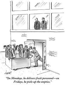 """""""On Mondays, he delivers fresh personnel—on Fridays, he picks up the empti - New Yorker Cartoon by Tom Cheney"""