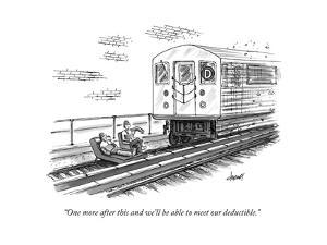 """One more after this and we'll be able to meet our deductible."" - New Yorker Cartoon by Tom Cheney"
