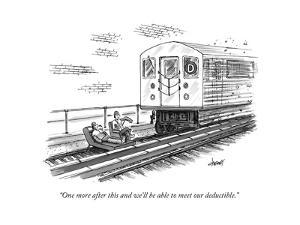 """""""One more after this and we'll be able to meet our deductible."""" - New Yorker Cartoon by Tom Cheney"""