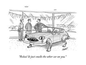 """Relax! It just smells the other car on you."" - New Yorker Cartoon by Tom Cheney"
