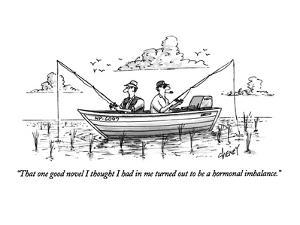"""That one good novel I thought I had in me turned out to be a hormonal imb?"" - New Yorker Cartoon by Tom Cheney"