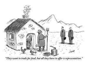 """They want to trade for food, but all they have to offer is representation."" - New Yorker Cartoon by Tom Cheney"
