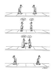 """Two businessmen walk past one another, say """"Stan?"""", """"Al?"""", then """"Stan!"""", """"? - New Yorker Cartoon by Tom Cheney"""