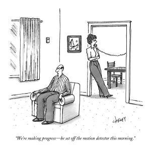 """We're making progress?he set off the motion detector this morning."" - New Yorker Cartoon by Tom Cheney"