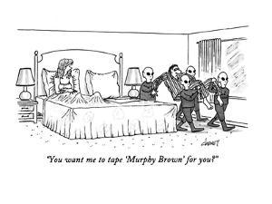 """You want me to tape 'Murphy Brown' for you?"" - New Yorker Cartoon by Tom Cheney"