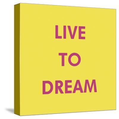 Live to Dream
