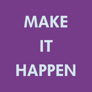 Make It Happen by Tom Frazier