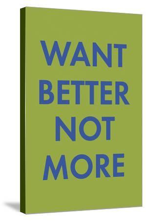 Want Better