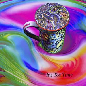 It's Tea Time by Tom Kelly