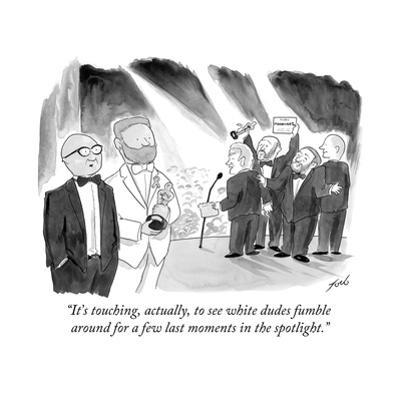 """""""It's touching, actually, to see white dudes fumble around for a few last …"""" - Cartoon by Tom Toro"""