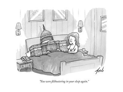 """""""You were filibustering in your sleep again."""" - New Yorker Cartoon"""